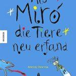 Als Miró die Tiere neu erfand