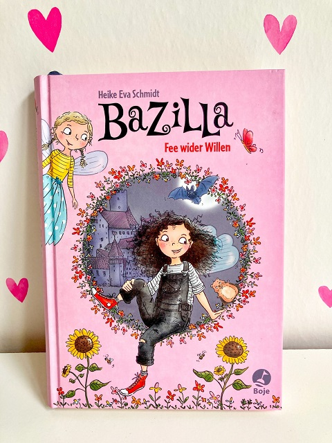 Bazilla - Fee wider Willen Kinderbücher für den grauen November