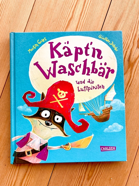 Käptn Waschbär und die Luftpiraten Kinderbücher für den grauen November