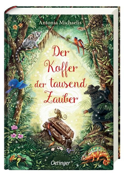 spannende Kinderbücher: Der Koffer der tausend Zauber